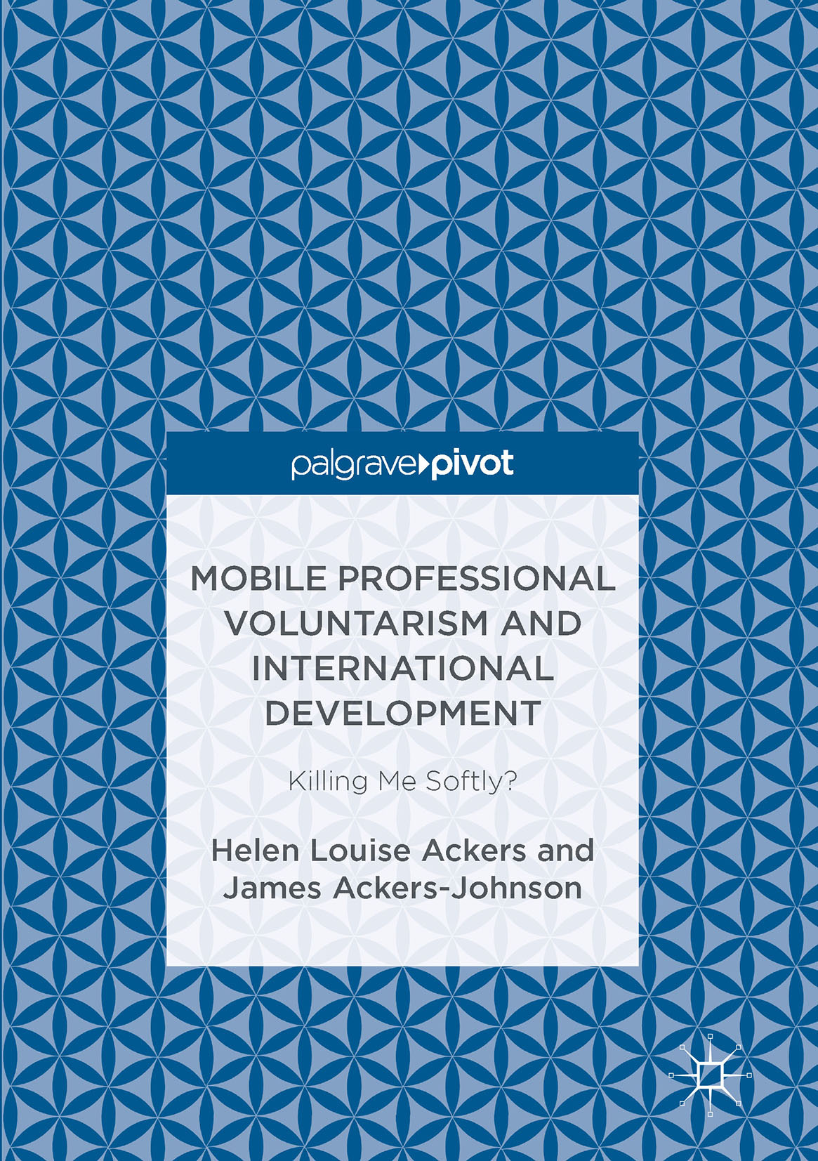 Mobile professional voluntarism and international development mobile professional voluntarism and international development ebook ellibs ebookstore fandeluxe Choice Image