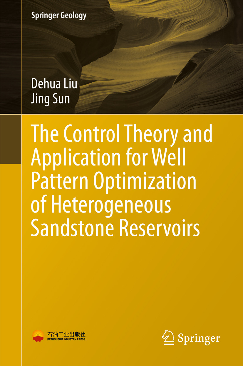 The control theory and application for well pattern optimization of the control theory and application for well pattern optimization of heterogeneous sandstone reservoirs ebook ellibs ebookstore fandeluxe Images