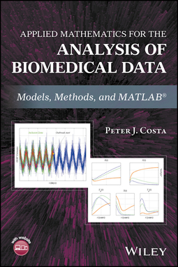 Applied mathematics for the analysis of biomedical data models applied mathematics for the analysis of biomedical data models methods and matlab ebook ellibs ebookstore fandeluxe Images