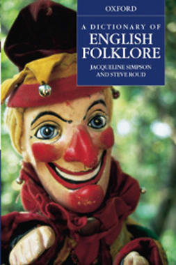 Roud, Steve - A Dictionary of English Folklore, e-bok