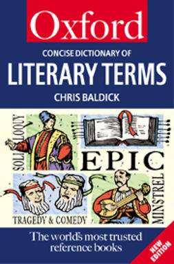 Baldick, Chris - The Concise Oxford Dictionary of Literary Terms, e-kirja