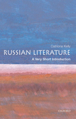 Kelly, Catriona - Russian Literature: A Very Short Introduction, ebook