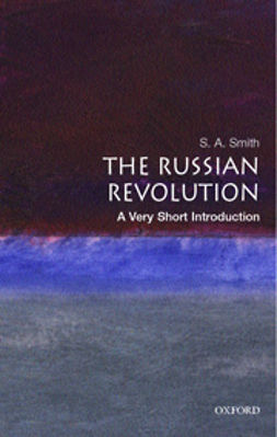 Smith, S. A. - The Russian Revolution: A Very Short Introduction, e-bok