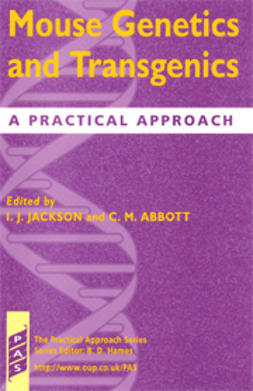 Abbott, C. M.  - Mouse Genetics and Transgenics: A Practical Approach, ebook