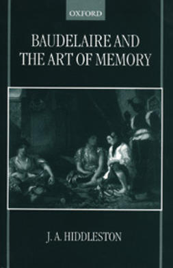 Hiddleston, J. A. - Baudelaire and the Art of Memory, ebook