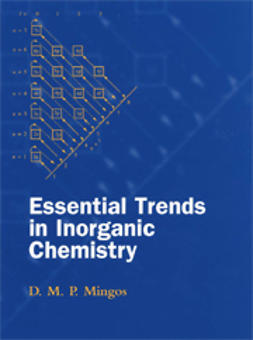 Mingos, D.M.P. - Essential Trends in Inorganic Chemistry, ebook