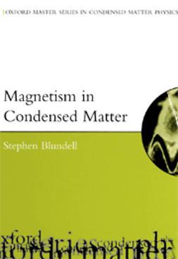 Blundell, Stephen - Magnetism in Condensed Matter, e-bok