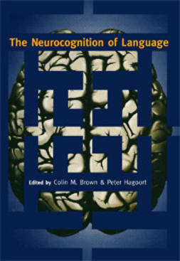Brown, Colin M.  - The Neurocognition of Language, ebook