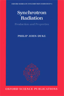 Duke, Philip John - Synchrotron Radiation: Production and Properties, ebook