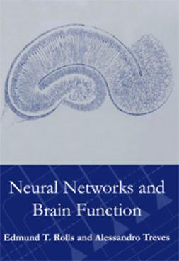 Rolls, Edmund - Neural Networks and Brain Function, e-kirja