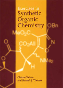 Ghiron, Chiara - Exercises in Synthetic Organic Chemistry, ebook