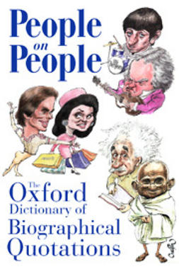 Ratcliffe, Susan  - People on People: The Oxford Dictionary of Biographical Quotations, e-kirja