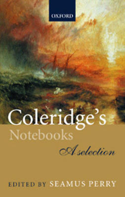 Perry, Seamus  - Coleridge's Notebooks: A Selection, e-kirja