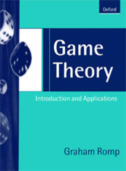 Romp, Graham - Game Theory: Introduction and Applications, ebook