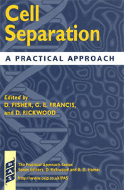 Fisher, D.  - Cell Separation: A Practical Approach, ebook