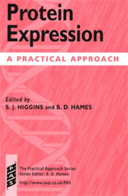 Hames, B.D.  - Protein Expression: A Practical Approach, ebook