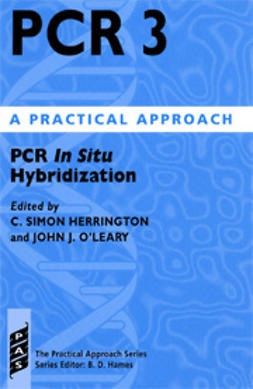 Herrington, Simon C.  - PCR 3: PCR in Situ Hybridization: A Practical Approach, ebook