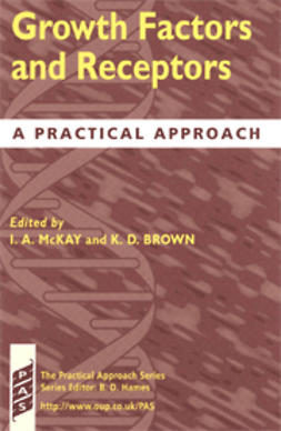 Brown, Kenneth D.  - Growth Factors and Receptors: A Practical Approach, ebook