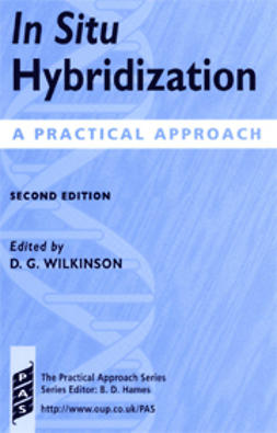 Wilkinson, D. G.  - In Situ Hybridization: A Practical Approach, Second edition, ebook