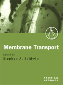 Baldwin, Stephen A.  - Membrane Transport: A Practical Approach, ebook