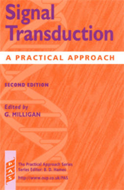 Milligan, Graeme  - Signal Transduction: A Practical Approach, Second Edition, e-kirja