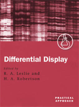 Leslie, Ron A.  - Differential Display: A Practical Approach, ebook