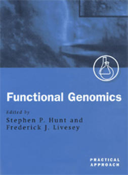 Hunt, Stephen P.  - Functional Genomics: A Practical Approach, ebook