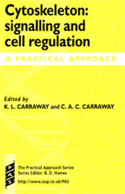 Carraway, Coralie  - Cytoskeleton: Signalling and Cell Regulation: A Practical Approach, ebook