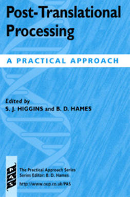 Hames, B.D.  - Post-translational Processing: A Practical Approach, ebook