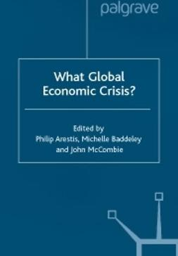 Arestis, Philip  - What global economic crisis?, ebook