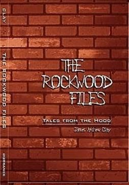 Tuominen, Kari - The Rockwood files: tales from the hood, e-kirja