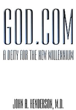Tuominen, Kari - God.com -a deity for the new millennium, ebook