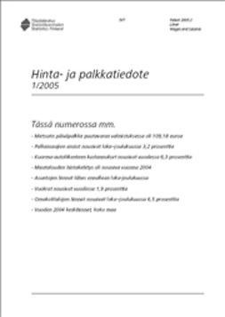 Suomen virallinen tilasto, Tilastokeskus - Hinta- ja palkkatiedote 1/2005, e-kirja