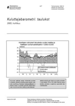 Suomen virallinen tilasto, Tilastokeskus - Kuluttajabarometri: taulukot 2005, huhtikuu, ebook
