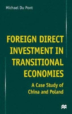 Du Pont, Michael - Foreign Direct Investment in Transitional Economies, e-kirja