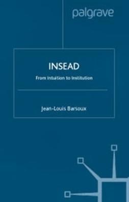 Barsoux, Jean-Louis - Insead, e-bok