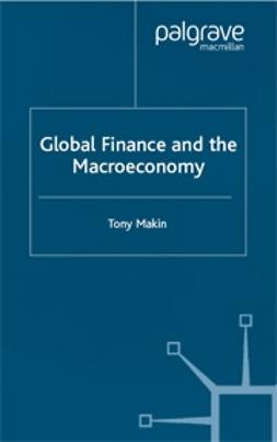 Makin, Tony - Global Finance and the Macroeconomy, e-bok