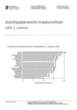 Tilastokeskus, Taloudelliset olot - Kuluttajabarometri maakunnittain 2006, 3. neljännes, e-kirja