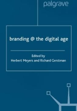Gerstman, Richard  - Branding @ the digital age, ebook