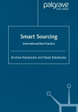 Kakabadse, Andrew - Smart sourcing -International best practice, ebook