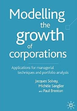 Brenton, Paul - Modelling the growth of corporations, ebook