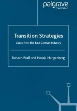 Hungenberg, Harald - Transition strategies -Cases from the East German industry, ebook