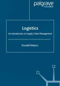 Waters, Donald - Logistics -An introduction to supply chain management, ebook