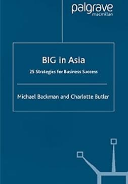 Backman, Michael - Big in Asia -25 strategies for business success, e-kirja