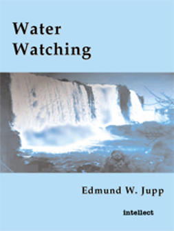Jupp, Edmund W. - Water Watching, e-bok