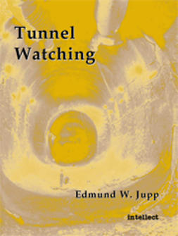 Jupp, Edmund W. - Tunnel Watching, ebook