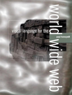 Honeywill, Paul - Visual Language for the World Wide Web, ebook