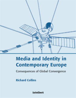 Collins, Richard - Media and Identity in Contemporary Europe, ebook