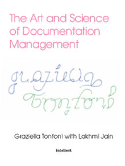 Jain, Lakhmi - The Art and Science of Documentation Management, e-bok