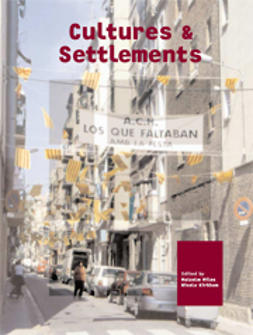 Cultures and Settlements: Advances in Art and Urban Futures Vol. 3